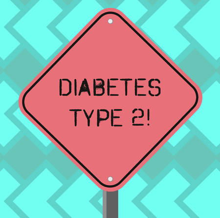 Text sign showing Diabetes Type 2. Conceptual photo condition which body does not use insulin properly Blank Diamond Shape Color Road Warning Signage with One Leg Stand photo Standard-Bild