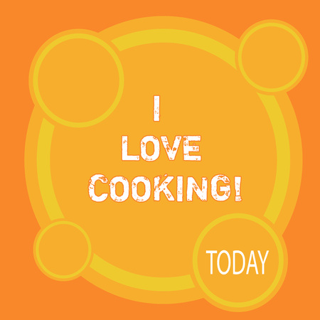 Writing note showing I Love Cooking. Business photo showcasing Having affection for culinary arts prepare foods and desserts
