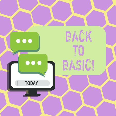 Text sign showing Back To Basic. Conceptual photo Return simple things Fundamental Essential Primary basis