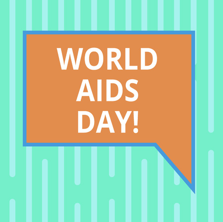 Word writing text World Aids Day. Business concept for 1st December dedicated to raising awareness of the AIDS Blank Rectangular Color Speech Bubble with Border photo Right Hand Archivio Fotografico