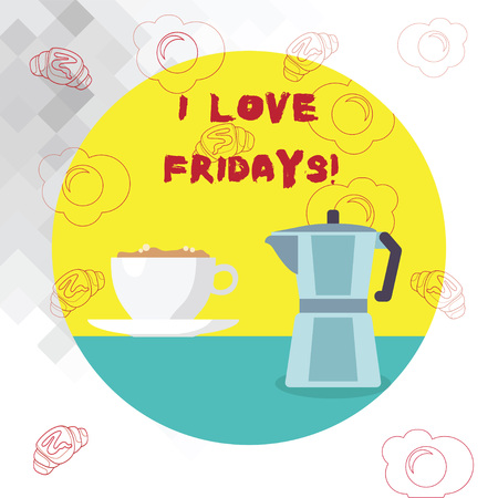 Conceptual hand writing showing I Love Fridays. Business photo text Affection for the start of the weekend enjoy days off