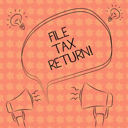 Writing note showing File Tax Return. Business photo showcasing Paperwork to get financial money returning accountant job Freehand Outline Sketch of Speech Bubble Megaphone Idea Icon