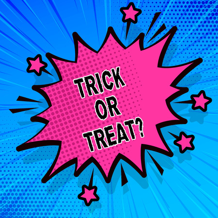 Handwriting text writing Trick Or Treat. Concept meaning Halloween tradition consisting in asking for sweets