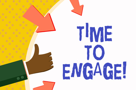 Word writing text Time To Engage. Business concept for Right moment for get a compromise engagement with someone