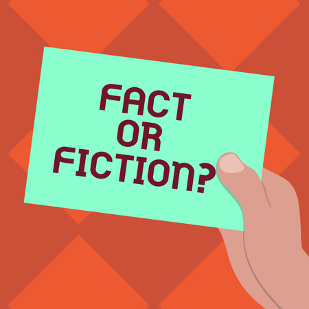 Handwriting text writing Fact Or Fiction. Concept meaning Is it true or is false doubt if something is real authentic Drawn Hu analysis Hand Holding Presenting Blank Color Paper Cardboard photo