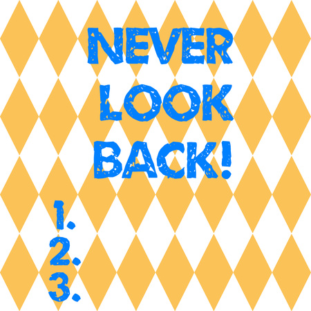 Text sign showing Never Look Back. Conceptual photo Do not have regrets for your actions be optimistic Harlequin Design Diamond Shape in Seamless Repitition Pattern photo 写真素材