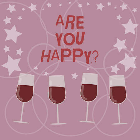 Word writing text Are You Happy. Business concept for Asking if you are fulfilled in your life enjoying moments Filled Cocktail Wine Glasses with Scattered Stars as Confetti Stemware
