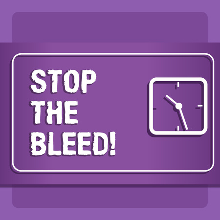 Word writing text Stop The Bleed. Business concept for Medical treatment for stopping the blood running from injury Stock Photo - 117084892