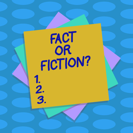 Word writing text Fact Or Fiction. Business concept for Is it true or is false doubt if something is real authentic Multiple Layer of Blank Sheets Color Paper Cardboard photo with Shadow
