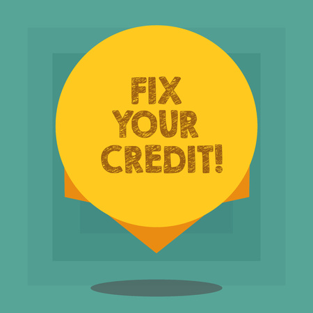 Conceptual hand writing showing Fix Your Credit. Business photo showcasing Keep balances low on credit cards and other credit Blank Color Circle with Shadow and Design at the Edge