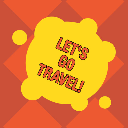 Handwriting text writing Let S Is Go Travel. Concept meaning Plan a trip visit new places countries cities adventure Blank Deformed Color Round Shape with Small Circles Abstract photo