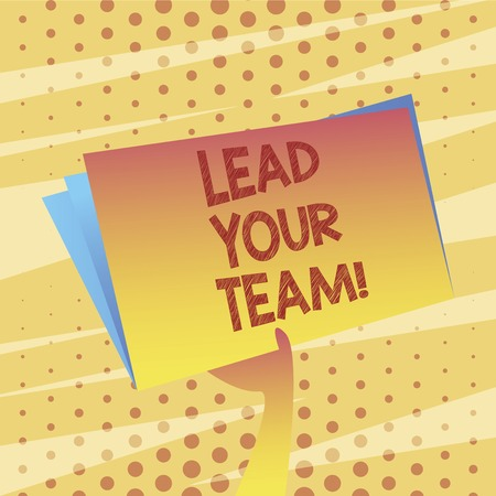 Conceptual hand writing showing Lead Your Team. Business photo showcasing Be a good leader to obtain success and accomplish goals Imagens