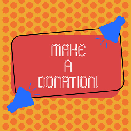 Writing note showing Make A Donation. Business photo showcasing Donate giving things not used any more to needed showing Two Megaphone with Sound icon on Color Outlined Rectangular Shape 스톡 콘텐츠