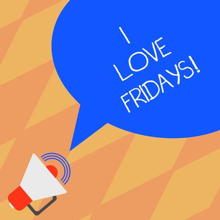 Text sign showing I Love Fridays. Conceptual photo Affection for the start of the weekend enjoy days off Megaphone with Sound Volume Icon and Blank Color Speech Bubble photo
