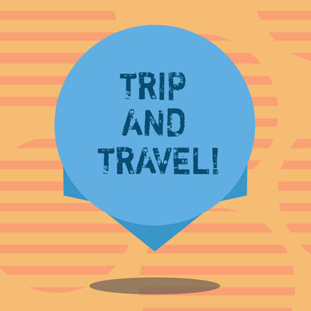 Word writing text Trip And Travel. Business concept for Journeys for vacation cheerful happy knowing new places Blank Color Circle Floating photo with Shadow and Design at the Edge Foto de archivo