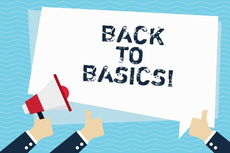 Conceptual hand writing showing Back To Basics. Business photo text Return simple things Fundamental Essential Primary basis