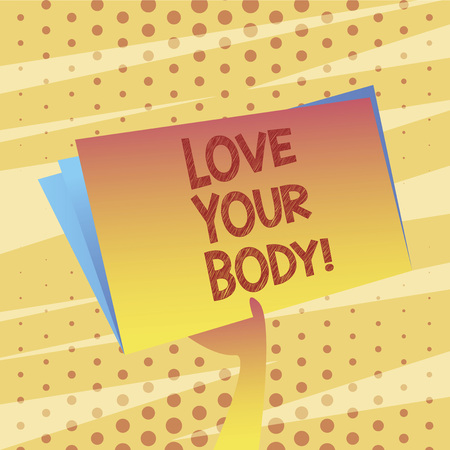 Conceptual hand writing showing Love Your Body. Business photo showcasing Selfacceptance take care of yourself have a healthy diet Stok Fotoğraf