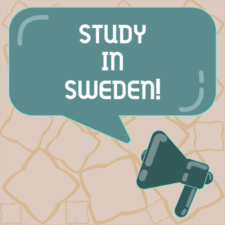 Conceptual hand writing showing Study In Sweden. Business photo text Travel to European country for educational purposes Megaphone and Rectangular Color Speech Bubble with Reflection