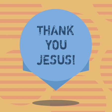 Word writing text Thank You Jesus. Business concept for Being grateful for what the Lord has given you Religious Blank Color Circle Floating photo with Shadow and Design at the Edge