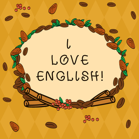Handwriting text I Love English. Concept meaning To have affection for international language Grammar Wreath Made of Different Color Seeds Leaves and Rolled Cinnamon photo