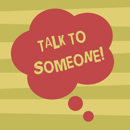 Text sign showing Talk To Someone. Conceptual photo Chat with other demonstrating have a professional consultation Blank Color Floral Shape Thought Speech Bubble photo for Presentation Ads Imagens