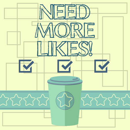 Text sign showing Need More Likes. Conceptual photo Necessity to have additional followers social network 3D Coffee To Go Cup with Lid Cover and Stars on Strip Blank Text Space Imagens