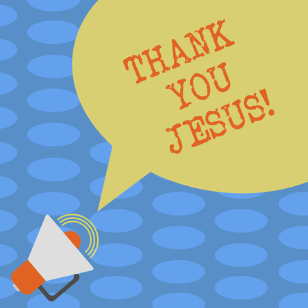 Word writing text Thank You Jesus. Business concept for Being grateful for what the Lord has given you Religious Megaphone with Sound Volume Icon and Blank Color Speech Bubble photo