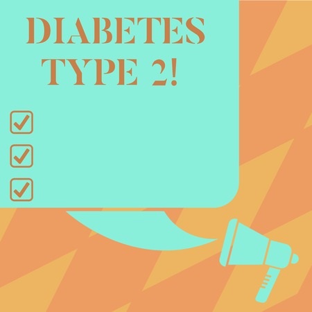 Text sign showing Diabetes Type 2. Conceptual photo condition which body does not use insulin properly Color Silhouette of Blank Square Speech Bubble and Megaphone photo Archivio Fotografico