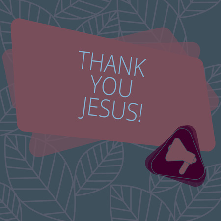 Conceptual hand writing showing Thank You Jesus. Business photo text Being grateful for what the Lord has given you Religious Megaphone Inside Triangle and Rectangle for Announcement