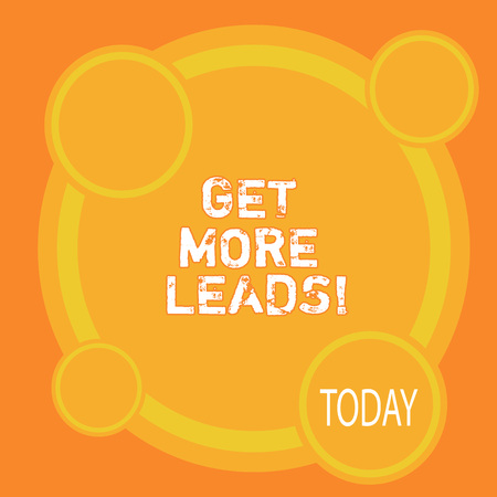 Writing note showing Get More Leads. Business photo showcasing Look for new clients customers followers Marketing strategy Stock Photo