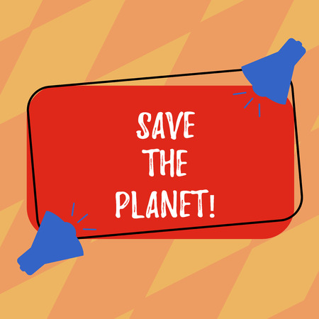 Text sign showing Save The Planet. Conceptual photo Take care of the environment do ecological actions Two Megaphone with Sound icon on Blank Color Outlined Rectangular Shape Banco de Imagens