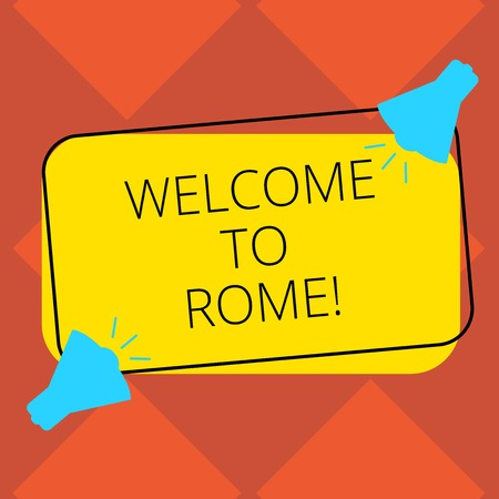 Handwriting text Welcome To Rome. Concept meaning Arriving to Italia capital city knowing other cultures Two Megaphone with Sound icon on Blank Color Outlined Rectangular Shape Banco de Imagens