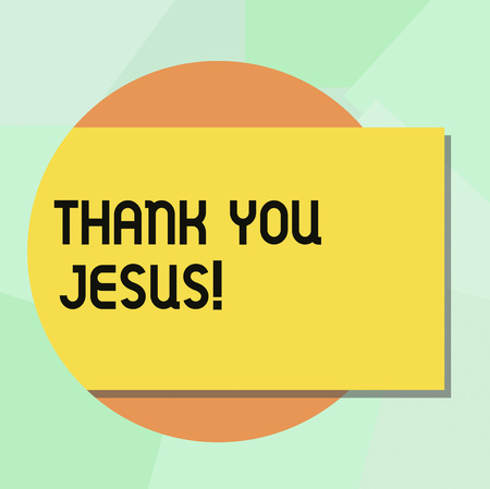 Conceptual hand writing showing Thank You Jesus. Business photo showcasing Being grateful for what the Lord has given you Religious Rectangular Color Shape with Shadow Coming Out from a Circle