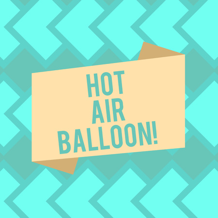 Text sign showing Hot Air Balloon. Conceptual photo Have a ride in the inside a basket flight roanalysistic trip Blank Color Folded Banner Strip Flat Style photo for Announcement Poster Фото со стока