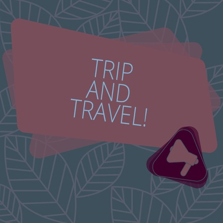Conceptual hand writing showing Trip And Travel. Business photo text Journeys for vacation cheerful happy knowing new places Megaphone Inside Triangle and Rectangle for Announcement