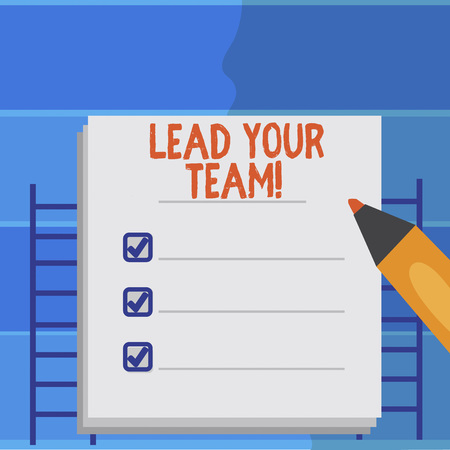 Writing note showing Lead Your Team. Business photo showcasing Be a good leader to obtain success and accomplish goals Stok Fotoğraf - 117181491