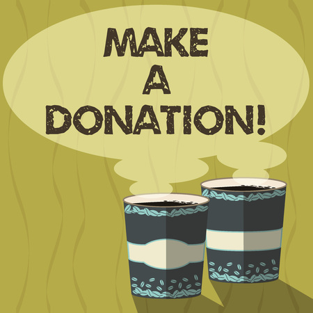 Conceptual hand writing showing Make A Donation. Business photo text Donate giving things not used any more to needed showing Two To Go Cup with Beverage and Steam icon Speech Bubble 스톡 콘텐츠
