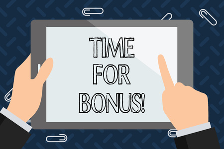 Text sign showing Time For Bonus. Conceptual photo a sum of money added to a demonstrating s is wages as a reward
