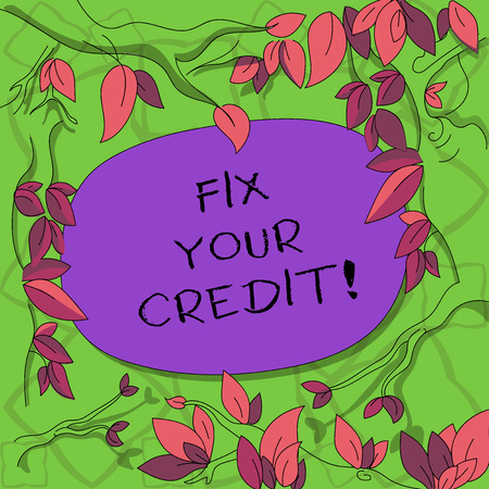 Text sign showing Fix Your Credit. Conceptual photo Keep balances low on credit cards and other credit Tree Branches Scattered with Leaves Surrounding Blank Color Text Space