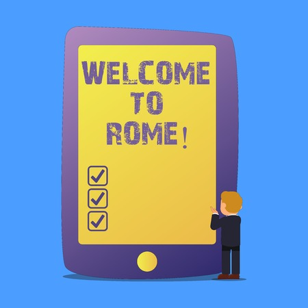 Writing note showing Welcome To Rome. Business photo showcasing Arriving to Italia capital city knowing other cultures
