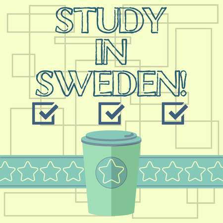 Text sign showing Study In Sweden. Conceptual photo Travel to European country for educational purposes 3D Coffee To Go Cup with Lid Cover and Stars on Strip Blank Text Space