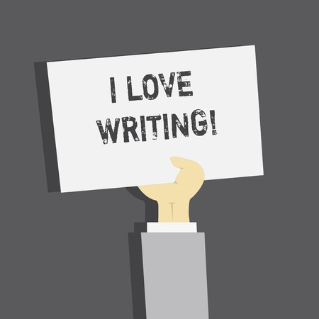 Handwriting text I Love Writing. Concept meaning Affection for creating novels journals inspirational author