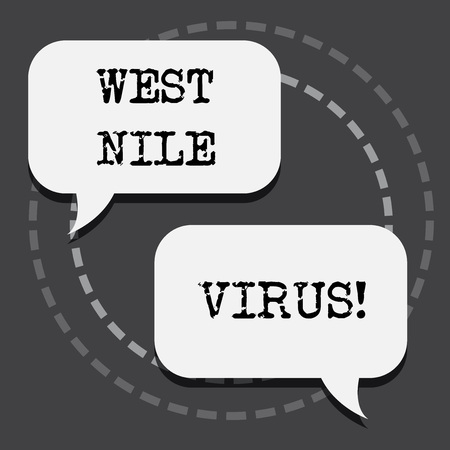 Text sign showing West Nile Virus. Conceptual photo Viral infection cause typically spread by mosquitoes