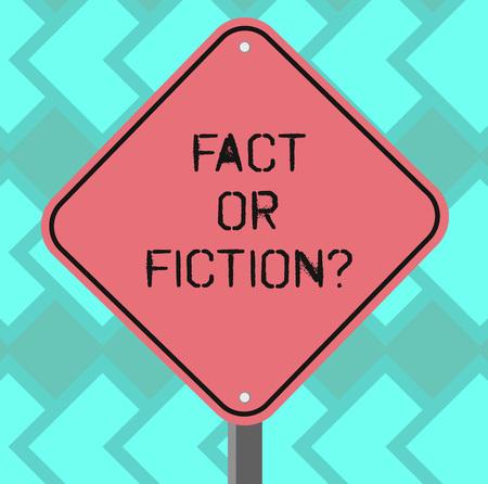 Signe texte montrant la réalité ou la fiction. Photo conceptuelle Est-ce vrai ou est-ce un faux doute si quelque chose est vraiment authentique en forme de diamant vierge Signalisation d'avertissement de route de couleur avec une jambe de support photo