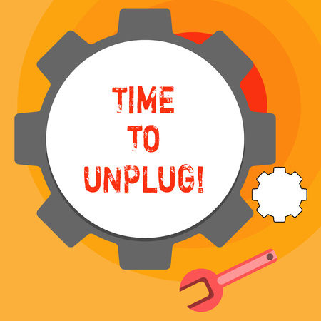 Word writing text Time To Unplug. Business concept for Relaxing giving up work disconnecting from everything