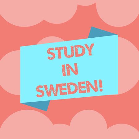 Writing note showing Study In Sweden. Business photo showcasing Travel to European country for educational purposes Blank Color Folded Banner Strip Flat Style Announcement Poster