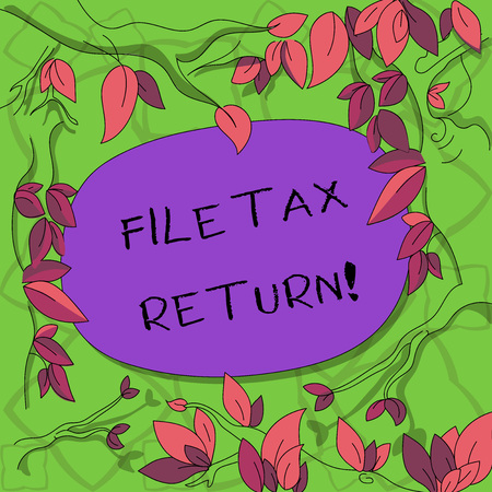 Text sign showing File Tax Return. Conceptual photo Paperwork to get financial money returning accountant job Tree Branches Scattered with Leaves Surrounding Blank Color Text Space Stockfoto