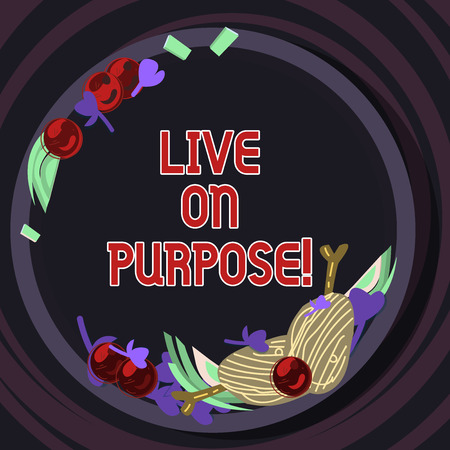 Conceptual hand writing showing Live On Purpose. Business photo text Have a goal mission motivation to keep going inspiration Hand Drawn Lamb Chops Herb Spice Cherry Tomatoes on Plate Stock Photo