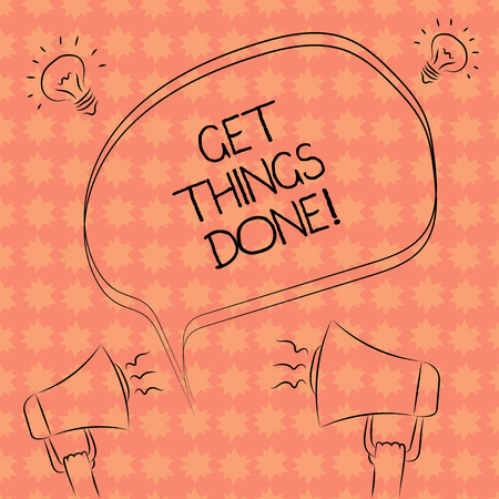 Writing note showing Get Things Done. Business photo showcasing To be in charge of do something leader leadership action Freehand Outline Sketch of Speech Bubble Megaphone Idea Icon