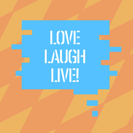 Text sign showing Love Laugh Live. Conceptual photo Be inspired positive enjoy your days laughing good humor Blank Color Speech Bubble in Puzzle Piece Shape photo for Presentation Ads